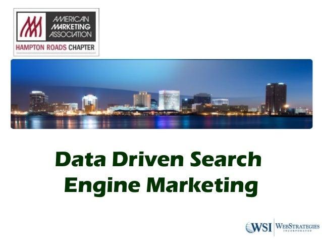 Data Driven Search Engine Marketing