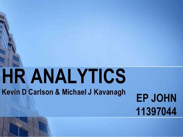 HR ANALYTICSKevin D Carlson & Michael J Kavanagh                                       EP JOHN                            ...