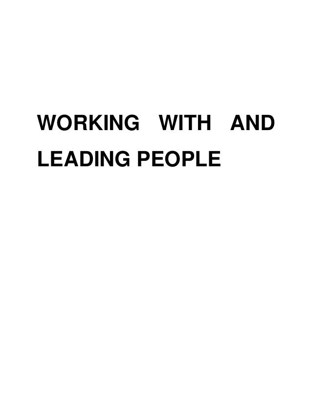 WORKING WITH ANDLEADING PEOPLE