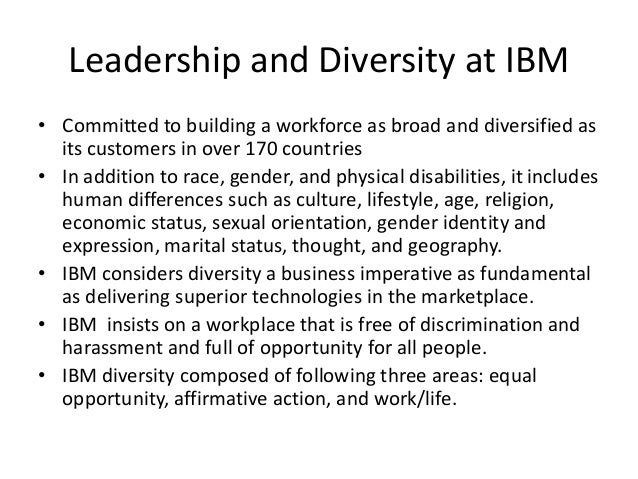 hr policies in ibm Over the last decade, hr at ibm took a number of steps to help drive  of feuding  fiefdoms — 170 country units — each with its own policies,.