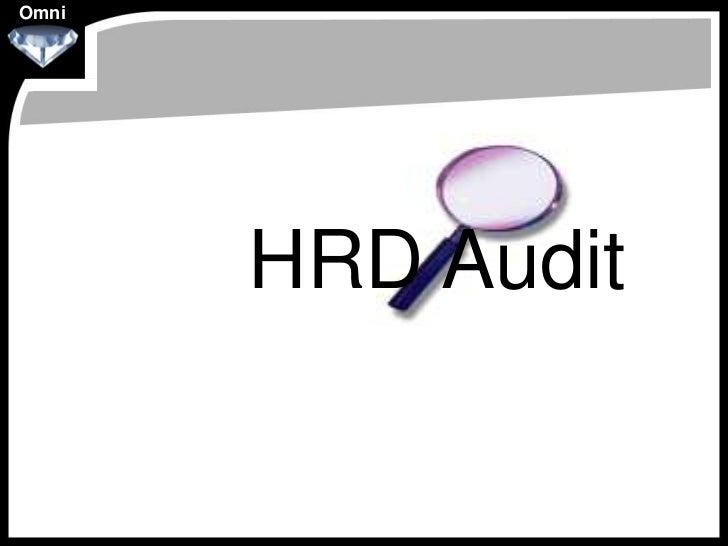 Omni       HRD Audit
