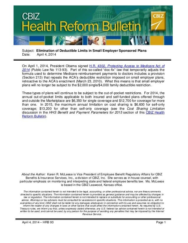 CBIZ Health Reform Bulletin April 4, 2014 – HRB 93 Page 1 Subject: Elimination of Deductible Limits in Small Employer Spon...