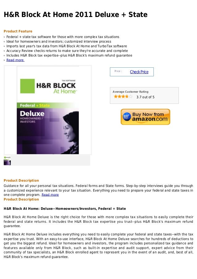 H&R Block At Home 2011 Deluxe + StateProduct Featureq   Federal + state tax software for those with more complex tax situa...