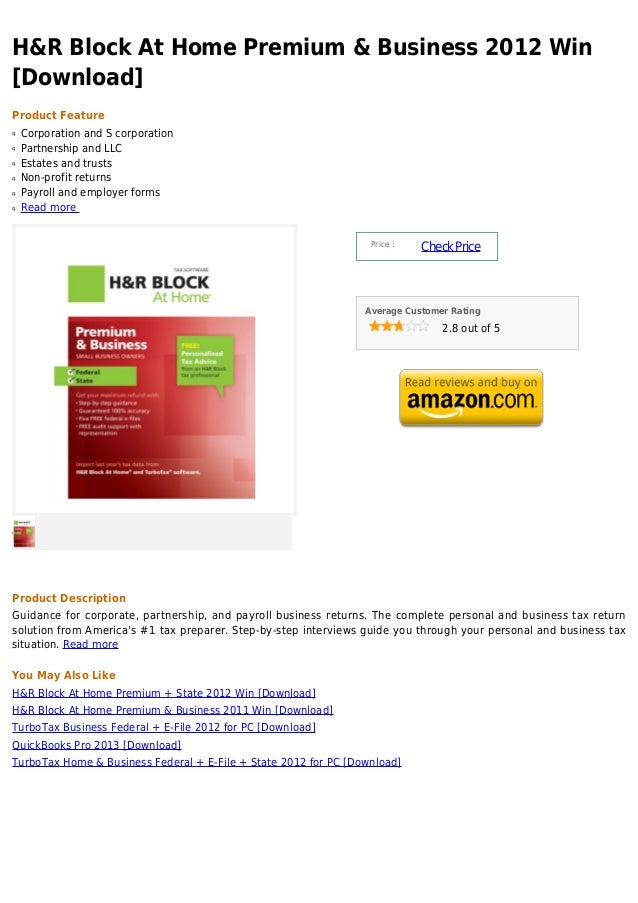 H&R Block At Home Premium & Business 2012 Win[Download]Product Featureq   Corporation and S corporationq   Partnership and...