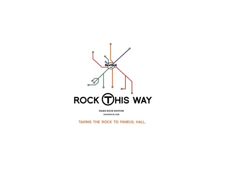 ROCK               HIS WAY          hard rock boston            hardrock.com   TAKING THE ROCK TO FANEUIL HALL.