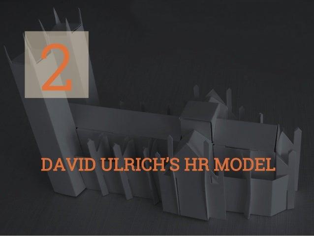2 DAVID ULRICH'S HR MODEL