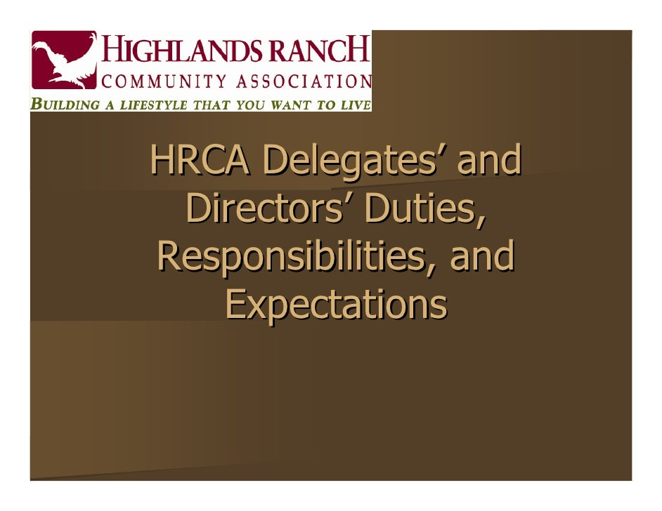 HRCA Delegates' and Directors' Duties,Responsibilities, and   Expectations