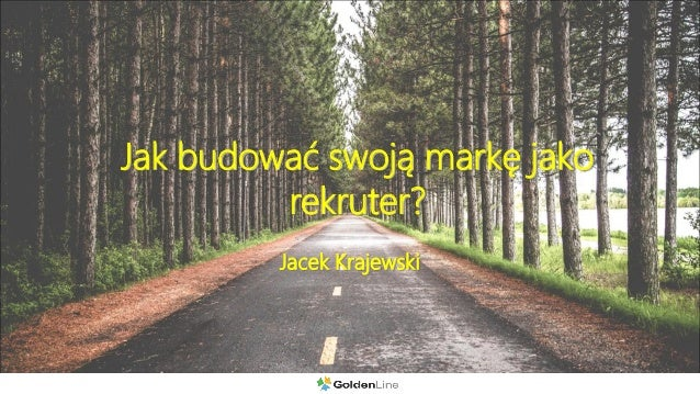 Jak budować swoją markę jako rekruter? Jacek Krajewski