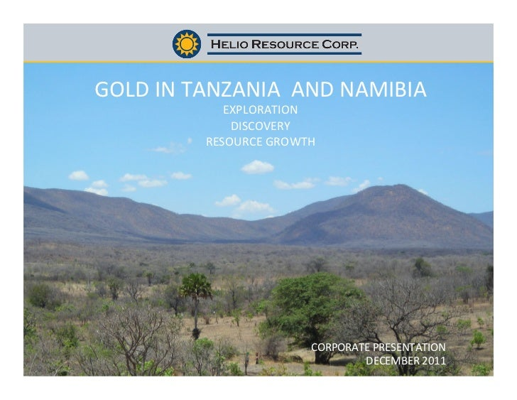 GOLD	  IN	  TANZANIA	  	  AND	  NAMIBIA	  	                            EXPLORATION	                            ...