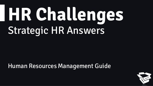 HR Challenges Strategic HR Answers Human Resources Management Guide