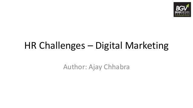 HR Challenges – Digital Marketing Author: Ajay Chhabra