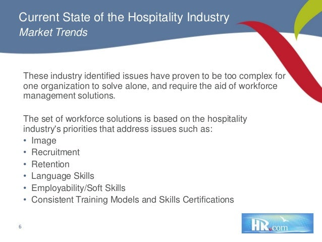 issues in hospitality industry Abstract: this article presents findings of issues, challenges and trends that hospitality industry might fact in the year ahead respectively top issues that will influence the global hospitality industry in the year ahead include sustainable development calls for green hospitality, labor cost.