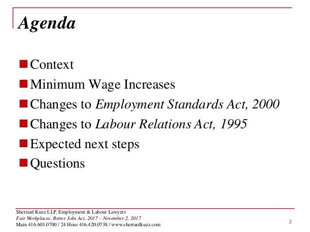 Sherrard Kuzz LLP, Employment & Labour Lawyers Fair Workplaces, Better Jobs Act, 2017 – November 2, 2017 Main 416.603.0700...