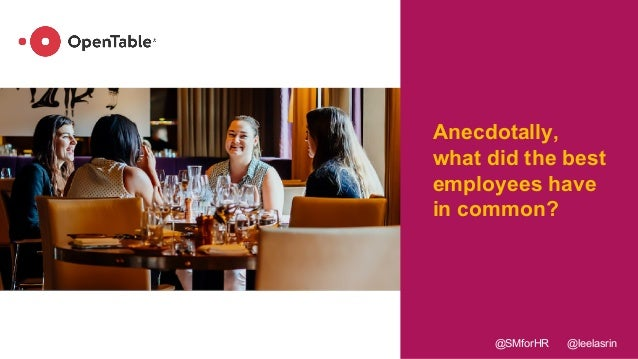 Anecdotally, what did the best employees have in common? @SMforHR @leelasrin