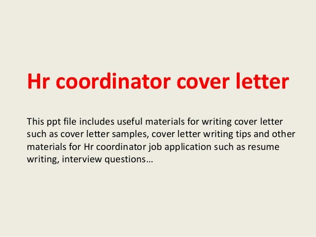 Hr coordinator cover letter for Cover letter for human resource coordinator
