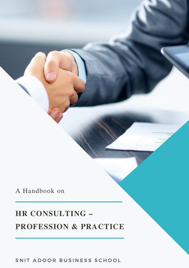 HR CONSULTING – PROFESSION & PRACTICE A Handbook on S N I T A D O O R B U S I N E S S S C H O O L