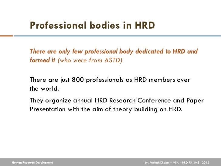 human resource development hrd Human resource development (hrd) represents an essential challenge for most of the middle east countries for its significant role in economic development.