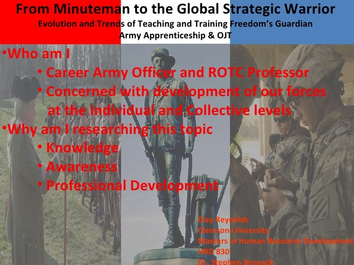 From Minuteman to the Global Strategic Warrior Evolution and Trends of Teaching and Training Freedom's Guardian Army Appre...