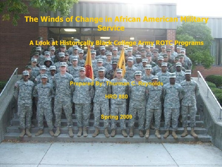 The Winds of Change in African American Military Service A Look at Historically Black College Army ROTC Programs   Prepare...