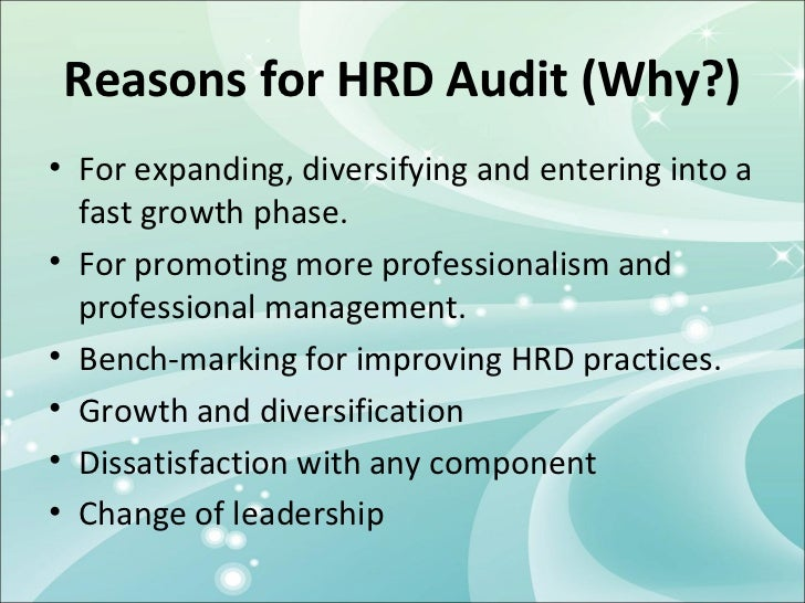 hrd audit The purpose of an hr audit is to recognize strengths and to identify areas of  needed improvement in the human resources function.