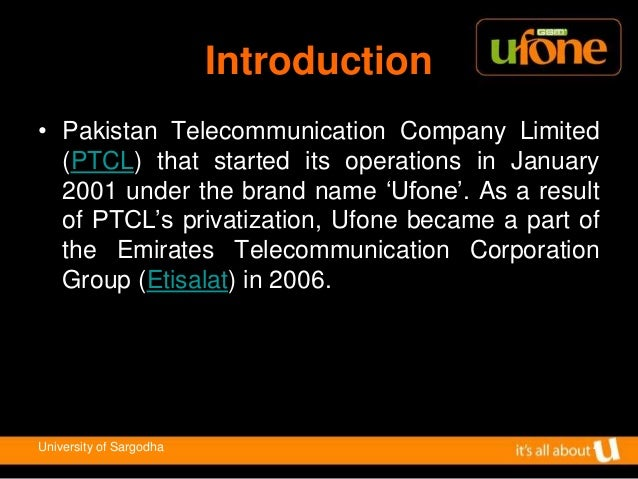 ufone vision statement The statement includes products and services, markets and self-concept concepts but lacks other 6 essential components the company doesn't mention any values, which guides its actions, in the statement but provides them in addition to their vision.