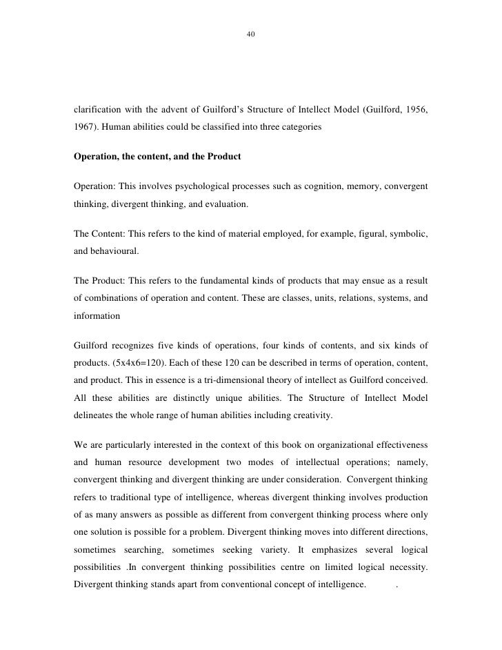 """divergent thinking refers to critical analysis and evaluation This paper is the research result of research on application of divergent thinking in english thesis writing teaching which belongs to the """"12th five-year plan project on education science in hebei province"""" (project no 1412001."""