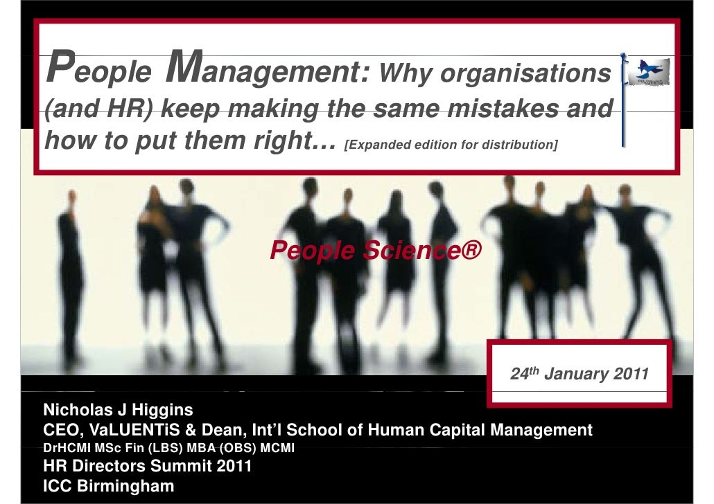 People Management: Why organisations(and HR) keep making the same mistakes andhow to put them right… [Expanded edition for...