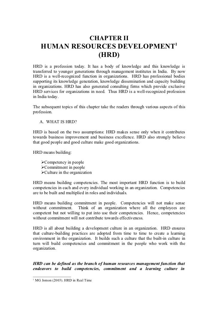 CHAPTER II       HUMAN RESOURCES DEVELOPMENT1                  (HRD)HRD is a profession today. It has a body of knowledge ...