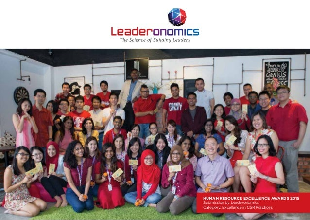 HUMAN RESOURCE EXCELLENCE AWARDS 2015 Submission by Leaderonomics Category: Excellence in CSR Practices