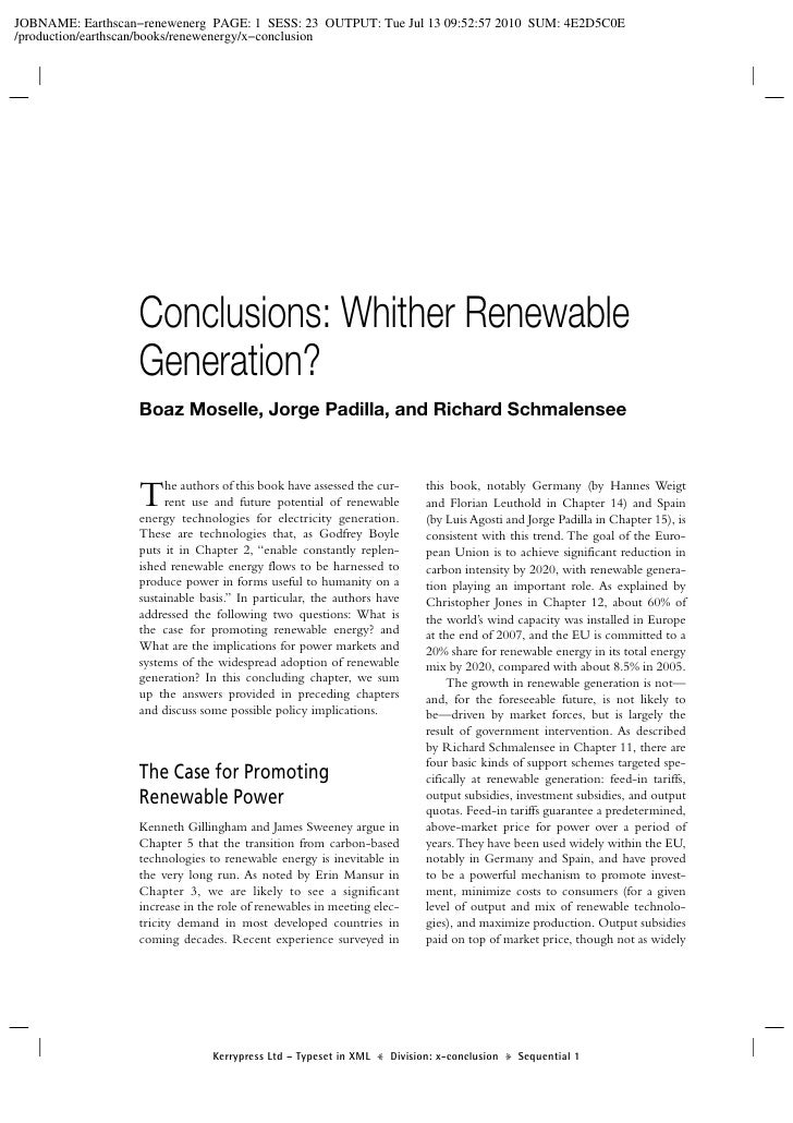 Conclusions: Whither Renewable Generation? Boaz Moselle, Jorge Padilla, and Richard Schmalensee    T    he authors of this...