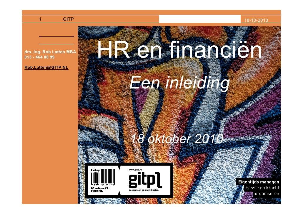 1          GITP                          18-10-2010     drs. ing. Rob Latten MBA 013 - 464 80 99  Rob.Latten@GITP.NL      ...