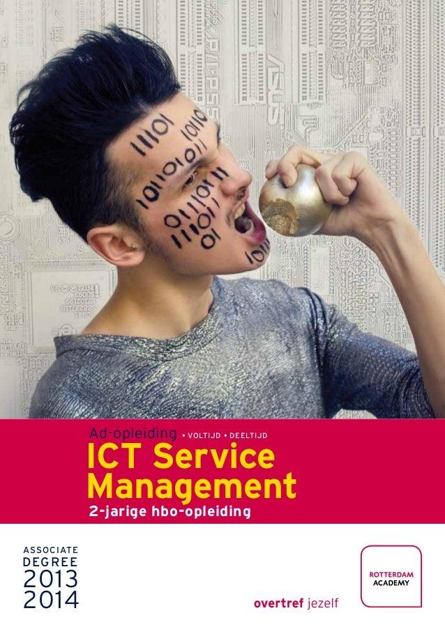 Associate Degree ¬ Media en ICT Associate Degree 2013 2014 Ad-opleiding • voltijd • Deeltijd ICT Service Management 2-jari...