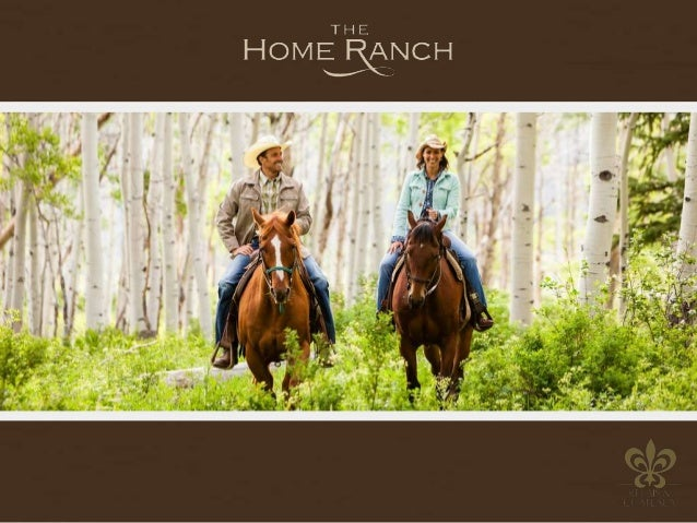 THE HOME RANCH STORY  In the summer of 1977, the Stranahan and Jones families met in Steamboat Springs, Co. and bonded ove...