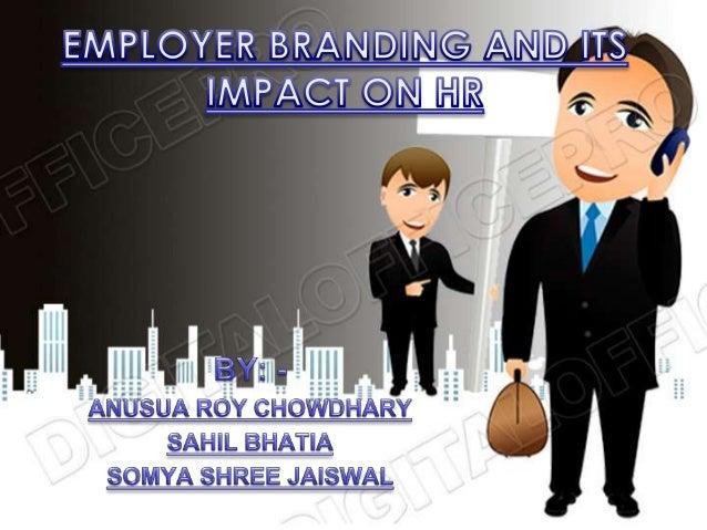 • Employer branding Institute• Awards facilitation 2012• 7 principles of Branding.