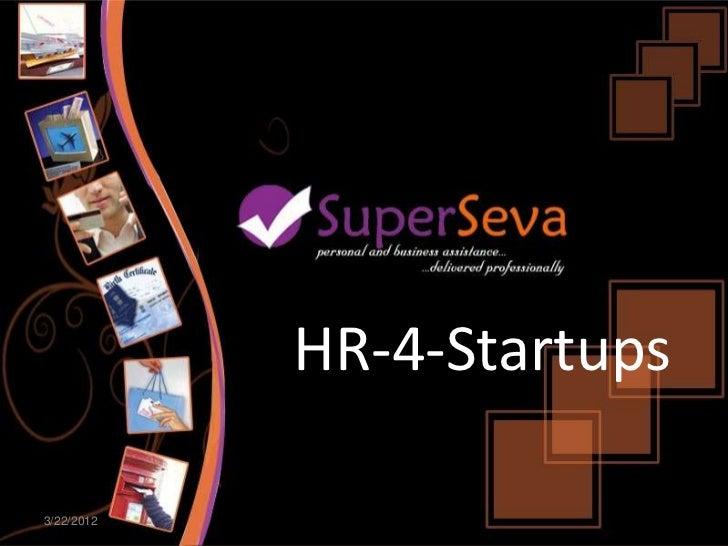 HR-4-Startups3/22/2012            www.superseva.com