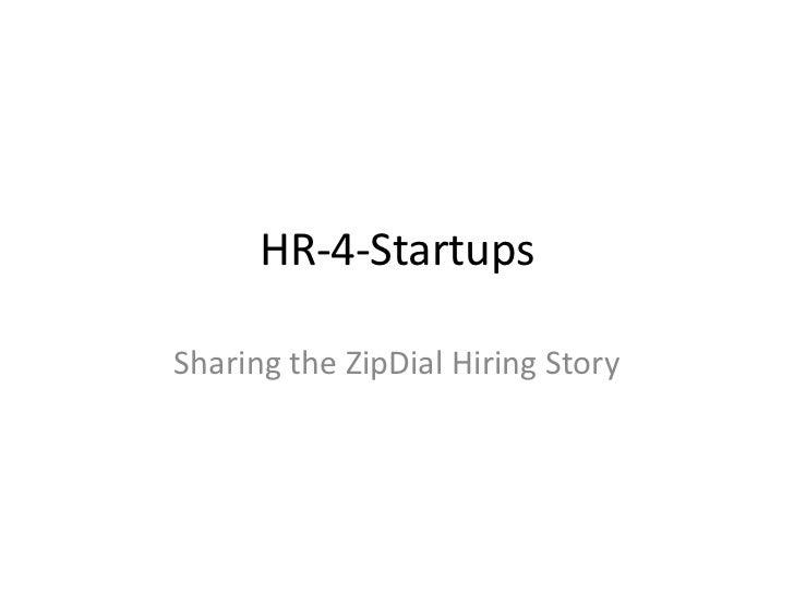 HR-4-StartupsSharing the ZipDial Hiring Story