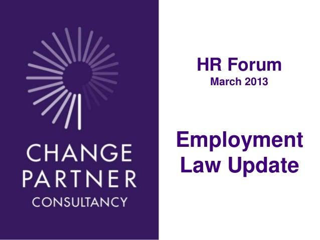 HR Forum                March 2013              Employment              Law UpdateDec 13 2010