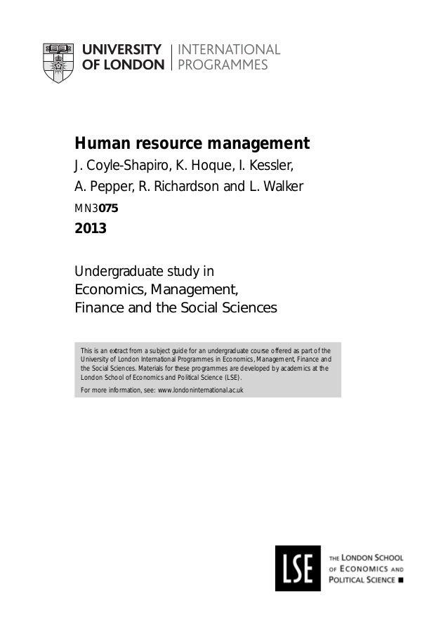 Human resource management J. Coyle-Shapiro, K. Hoque, I. Kessler, A. Pepper, R. Richardson and L. Walker MN3075 2013 Under...