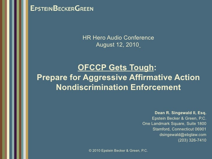 HR Hero Audio Conference August 12, 2010   OFCCP Gets Tough :  Prepare for Aggressive Affirmative Action Nondiscrimination...