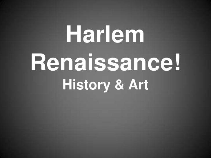 Harlem Renaissance!   History & Art