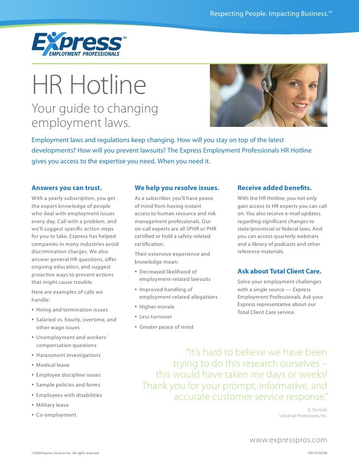 Respecting People. Impacting Business.SM     HR Hotline Your guide to changing employment laws. Employment laws and regula...