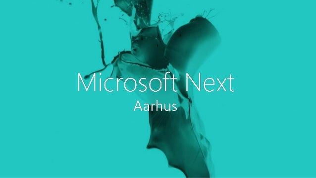 Microsoft Next  Windows Azure VORES NÆSTE SPEAKER  Jens Jakob Bork Danmarks Miljøportal  René Løhde Microsoft