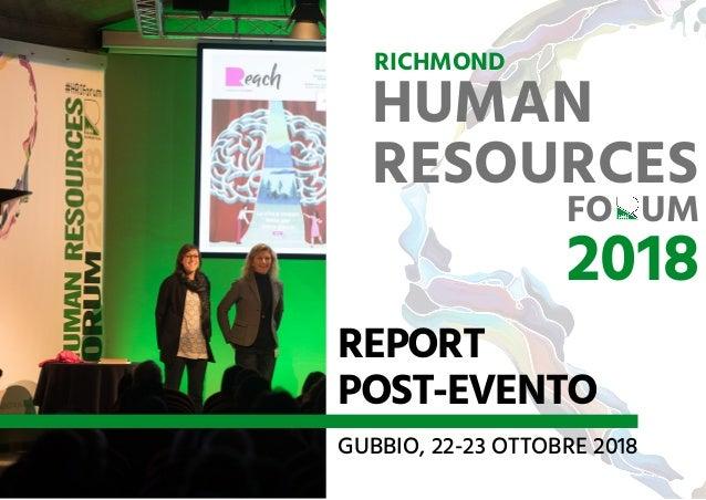 REPORT POST-EVENTO GUBBIO, 22-23 OTTOBRE 2018 RICHMOND HUMAN RESOURCESFO UM 2018