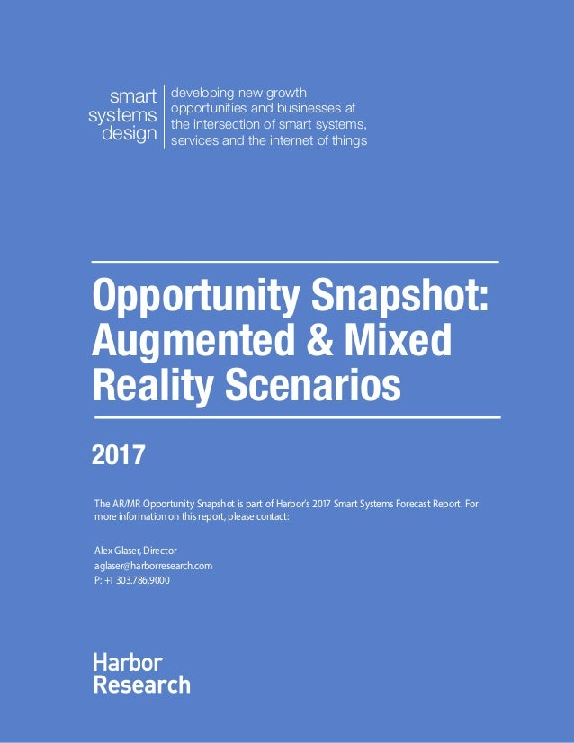 ac52126efacb Augmented   Mixed Reality Opportunity Snapshot