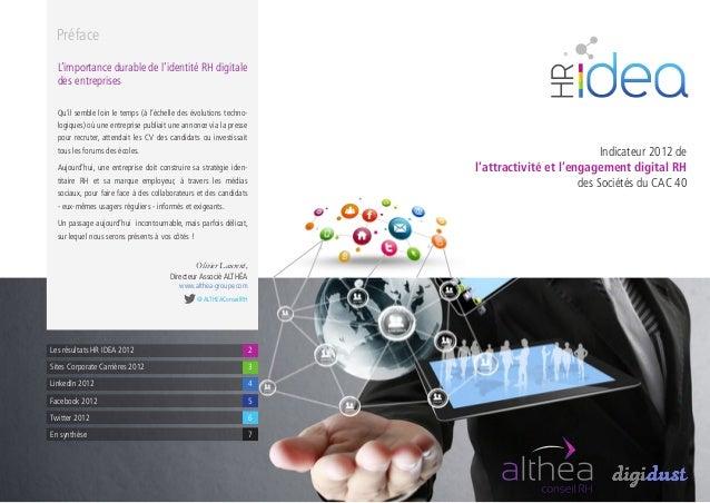 Indicateur 2012 del'attractivité et l'engagement digital RHdes Sociétés du CAC 40Olivier Laurent,Directeur Associé ALTHÉAw...