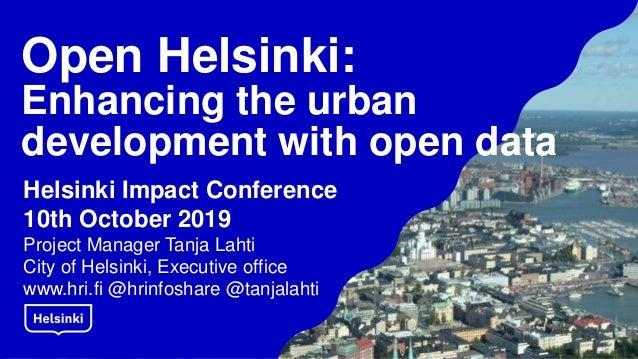 Open Helsinki Enhancing The Urban Development With Open Data