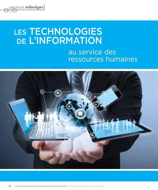 Chronique technologies  Les technologies  de l'information  au service des  ressources humaines  24 hors série ressources ...
