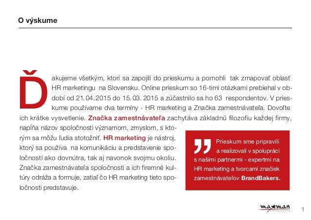 Výzkum Aktuálních trendů HR marketingu na Slovensku 2015 Slide 2