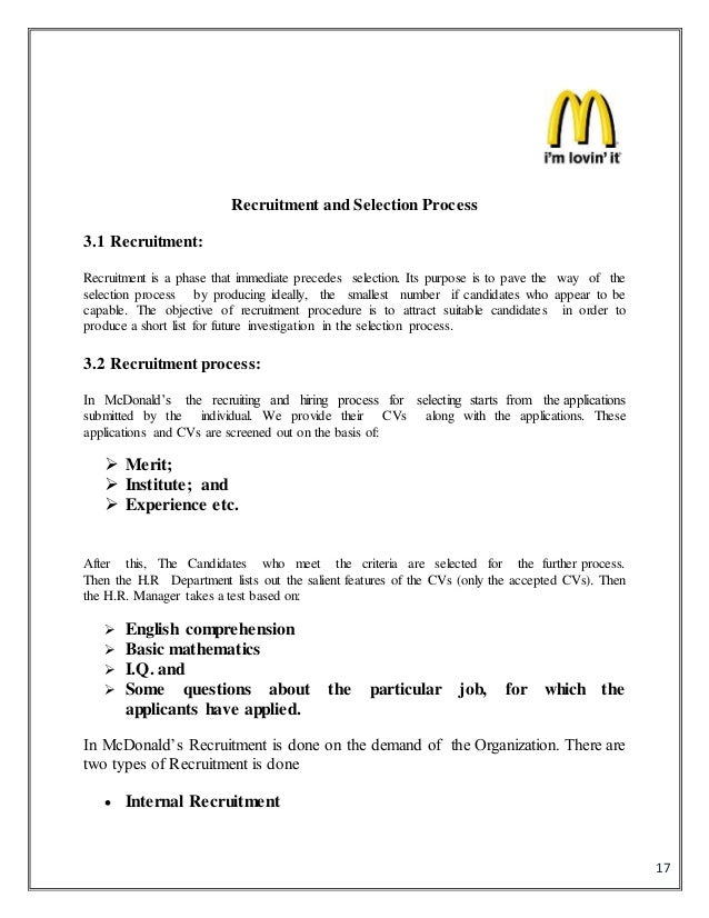 recruitment and selection process at mcdonalds The essay recruitment, selection and training process in mcdonald's will  focus on recruitment, selection and training and development practices of.