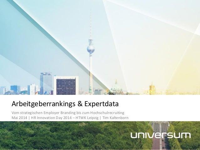 Vom strategischen Employer Branding bis zum Hochschulrecruiting Mai 2014 | HR Innovation Day 2014 – HTWK Leipzig | Tim Kal...